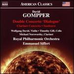 David Gompper: Double Concerto 'Dialogue'; Clarinet Concerto; Sunburst