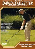 David Leadbetter Golf Instruction: From Beginner to Winner