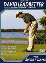 David Leadbetter Golf Instruction: The Short Game