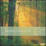 David Maslanka: Unending Stream of Life