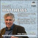David Matthews: Music for Solo Violin, Vol. 1
