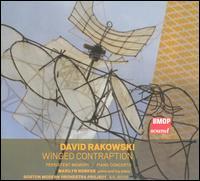 David Rakowski: Winged Contraption - Marilyn Nonken (toy piano); Marilyn Nonken (piano); Boston Modern Orchestra Project; Gil Rose (conductor)