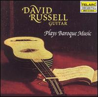 David Russel Plays Baroque Music - David Russell (guitar)