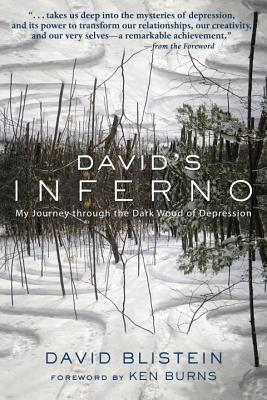 David's Inferno: My Journey Through the Dark Wood of Depression - Blistein, David