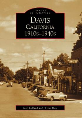 Davis California 1910s-1940s - Lofland, John, Dr., and Haig, Phyllis