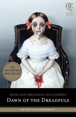 Dawn of the Dreadfuls: Pride and Prejudice and Zombies - Hockensmith, Steve, and Arrasmith, Patrick (Illustrator)