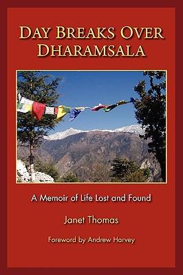 Day Breaks Over Dharamsala - Thomas, Janet