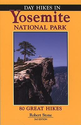 Day Hikes in Yosemite National Park - Stone, Robert