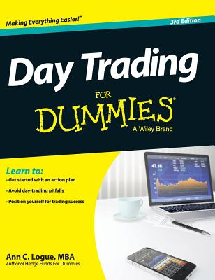 Day Trading for Dummies - Logue, Ann C