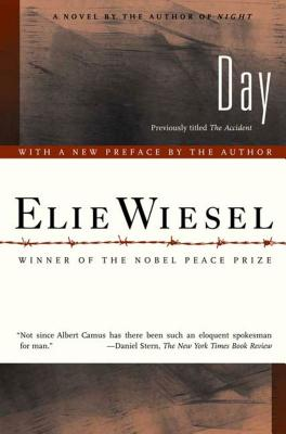 Day - Wiesel, Elie, and Borchardt, Anne (Translated by)