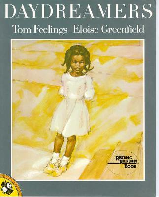 Daydreamers - Greenfield, Eloise, and Feelings, Tom