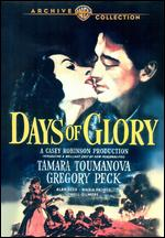 Days of Glory - Jacques Tourneur