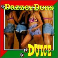 Dazzey Duks - Duice