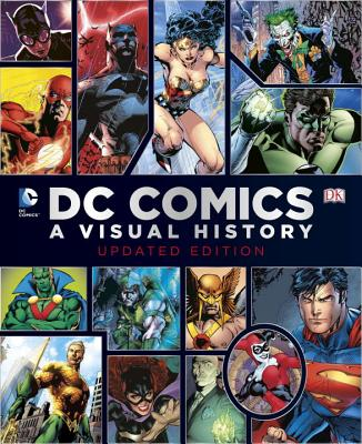 DC Comics: A Visual History - Wallace, Daniel