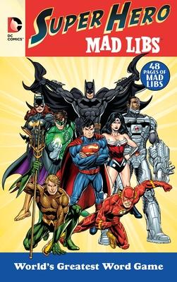 DC Comics Super Hero Mad Libs - Price, Roger, and Stern, Leonard