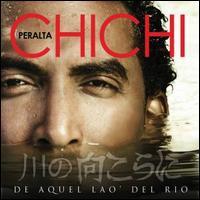 De Aquel Lao' Del Rio - Chichi Peralta