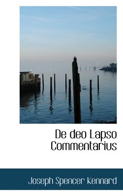 de Deo Lapso Commentarius - Kennard, Joseph Spencer