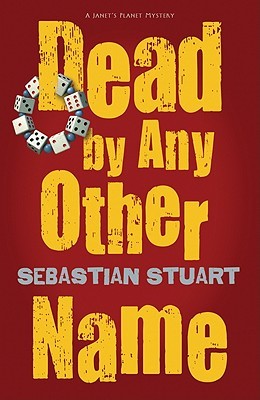 Dead by Any Other Name - Stuart, Sebastian