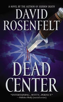 Dead Center - Rosenfelt, David