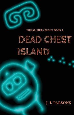 Dead Chest Island - Parsons, J J