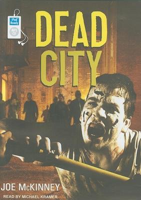 Dead City - McKinney, Joe, and Kramer, Michael (Read by)