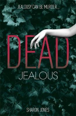 Dead Jealous - Jones, Sharon