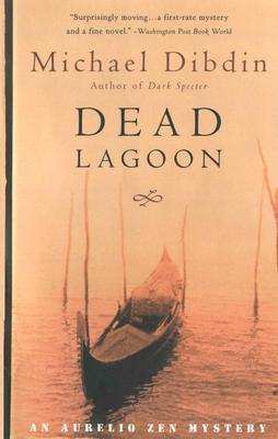 Dead Lagoon: An Aurelio Zen Mystery - Dibdin, Michael