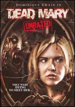 Dead Mary [Unrated]