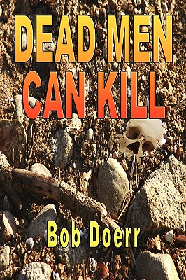 Dead Men Can Kill - Doerr, Bob