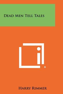 Dead Men Tell Tales - Rimmer, Harry