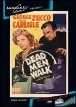 Dead Men Walk - Sam Newfield