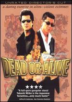 Dead or Alive [Unrated]