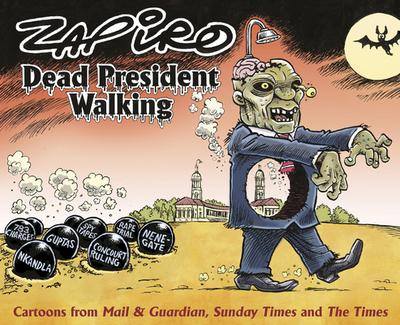Dead president walking - Zapiro
