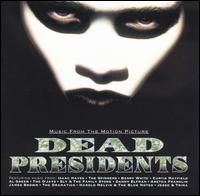 Dead Presidents - Original Soundtrack