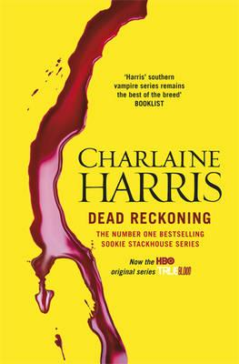 Dead Reckoning: A True Blood Novel - Harris, Charlaine