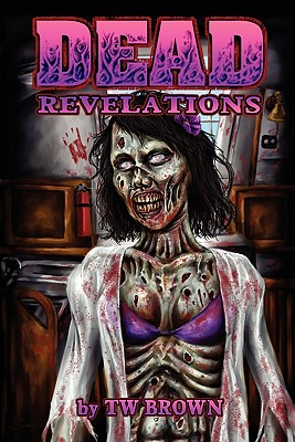 Dead: Revelations - Brown, Tw