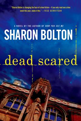Dead Scared: A Lacey Flint Novel - Bolton, Sharon