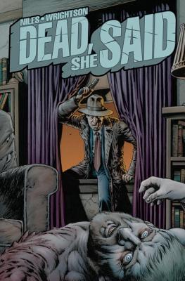 Dead, She Said - Niles, Steve