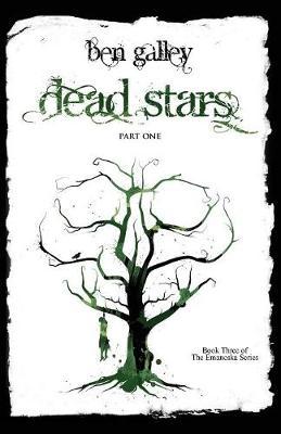 Dead Stars - Part One - Galley, Ben