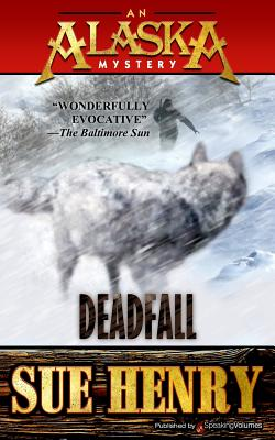 Deadfall - Henry, Sue