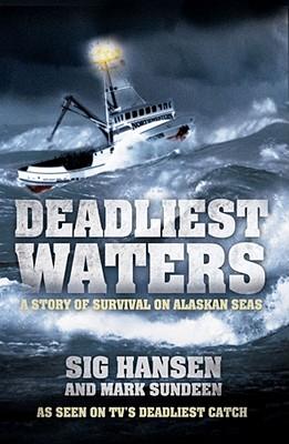 Deadliest Waters - Hansen, Sig