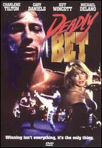 Deadly Bet - Richard Munchkin