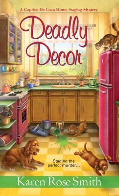 Deadly Decor - Smith, Karen Rose