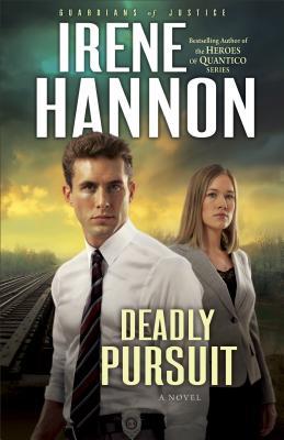 Deadly Pursuit - Hannon, Irene