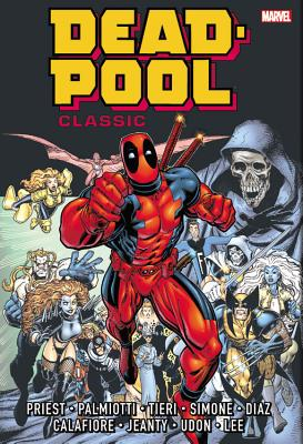 Deadpool Classic Omnibus, Volume 1 - Priest, Christopher (Text by), and Herdling, Glenn (Text by), and Palmiotti, Jimmy (Text by)