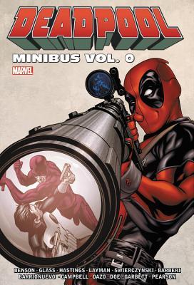 Deadpool Minibus Vol. 0 - Benson, Mike (Text by), and Swierczynski, Duane (Text by)