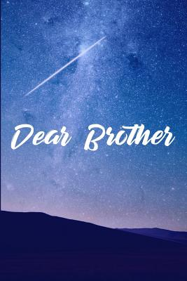 Dear Brother: Grief Journal - Grieving The Loss Of Brother - Publish, Green Cloud