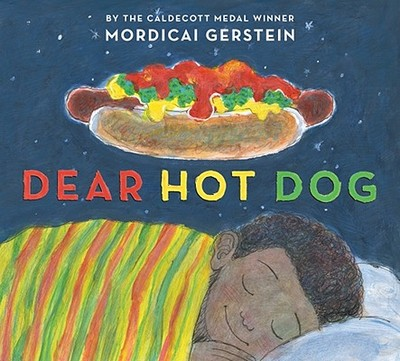 Dear Hot Dog: Poems about Everyday Stuff - Gerstein, Mordicai