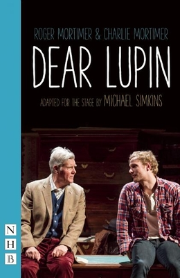 Dear Lupin - Mortimer, Charlie, and Mortimer, Roger, and Simkins, Michael (Adapted by)