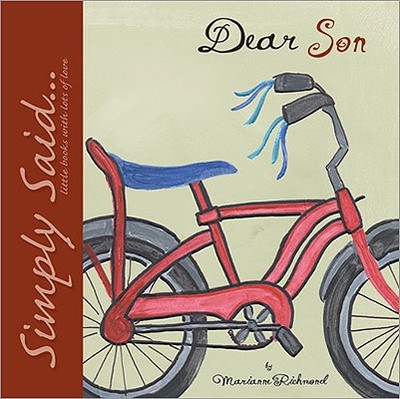 Dear Son: Simply Said...Little Books with Lots of Love - Richmond, Marianne